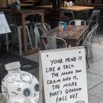 Your mind is like a taco - Weisheiten an einem Lokal in Singapur
