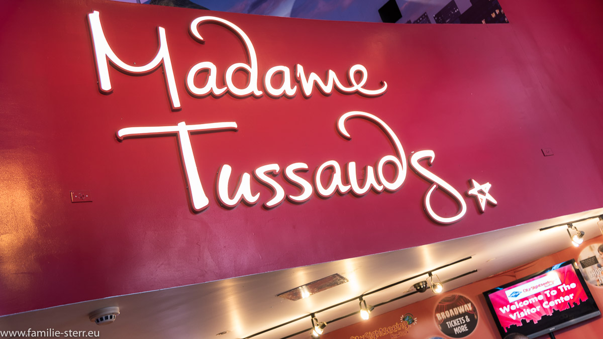 Schild Madam Tussauds / New York